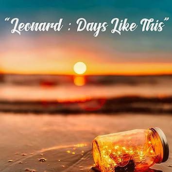 Days Like This (Original Audio)