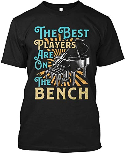 The Best Players are On The Bench Piano Pun Concert for Men Women Gifts T-Shirt, Hoodie, Long Sleeve for Men Women Kids