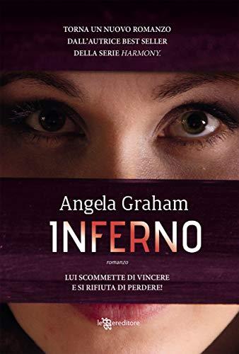 Inferno (Leggereditore) di [Angela Graham, Daniela Mastropasqua]