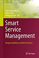 Smart Service Management: Design Guidelines and Best Practices