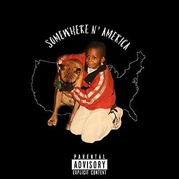 Somewhere n' America