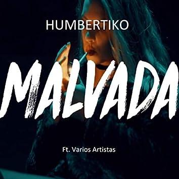 Malvada (feat. Micky Love, Ghale, Dani Tres, Dago, Prietto, Dayko, Javier Cristaldo & Brian Boy)