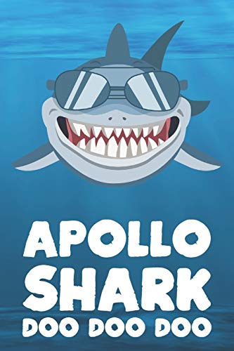 Apollo - Shark Doo Doo Doo: Blank Ruled Personalized & Customized Name Shark Notebook Journal for Boys & Men. Funny Sharks Desk Accessories Item for ... Supplies, Birthday & Christmas Gift for Men.