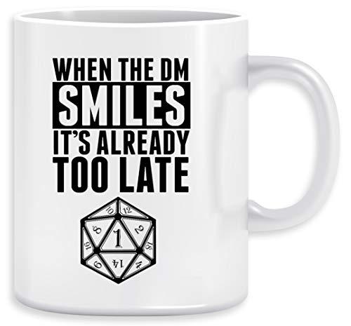 When The DM Smiles Its Already Too Late Kaffeebecher Becher Tassen Ceramic Mug Cup
