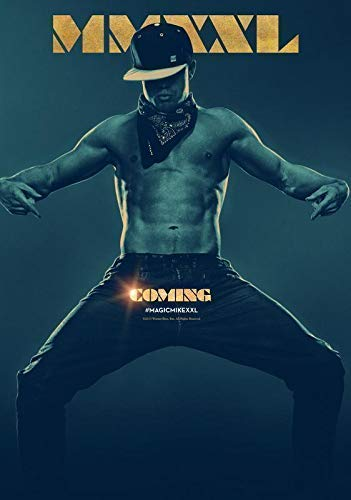 Desconocido Magic Mike XXG Movie Póster Foto Película Channing Tatum Joe Manganiello 001 (A5-A4-A3) - A3