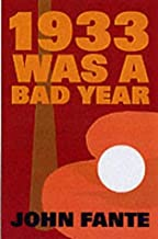 1933 Was A Bad Year by John Fante (8-Oct-2001) Paperback