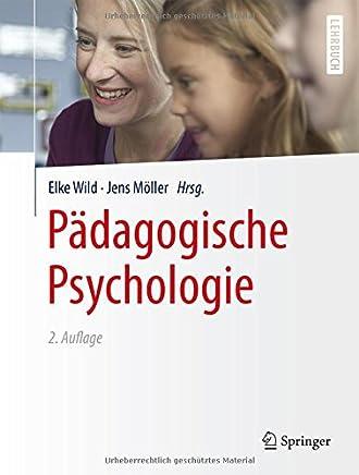 Pädagogische Psychologie SpringerLehrbuch by Elke Wild,Jens Möller