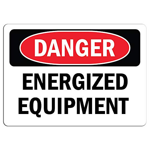 """Danger Sign - Energized Equipment   Label Decal Sticker Retail Store Sign Sticks to Any Surface 8"""""""