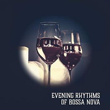 Evening Rhythms of Bossa Nova: Chill Lounge, Latin Lullabies, Soft Bossa Nova Collection