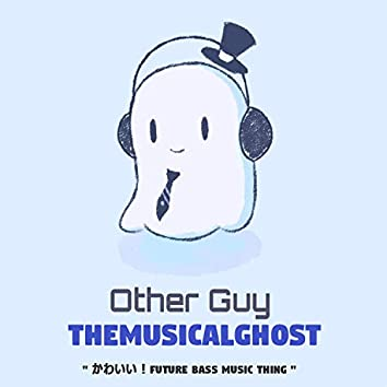 Other Guy