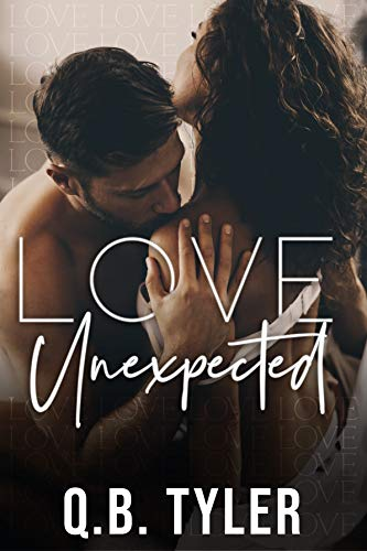 Love Unexpected by [Q.B.  Tyler]