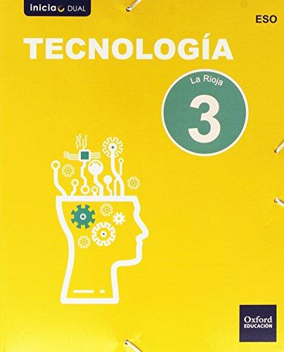 Tecnología. Libro Del Alumno. La Rioja. ESO 3 (Inicia Dual) - 9788467359473