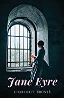 Jane Eyre: An Autobiography: An Autobiography
