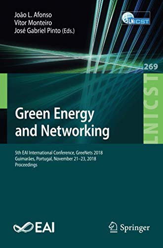Green Energy and Networking: 5th EAI International Conference, GreeNets 2018, Guimarães, Portugal,