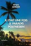 Il était une fois le paradis polynésien