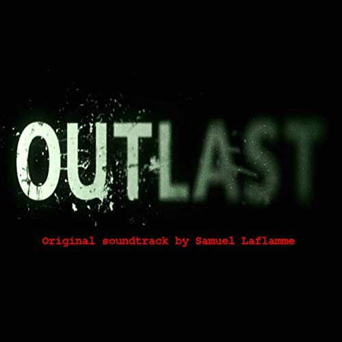 Outlast (Original Game Soundtrack)
