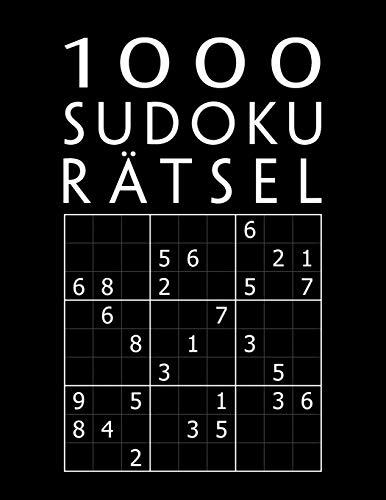 1000 Sudoku Rätsel: Rätselbuch mit Lösungen | 1000+ XXL Sammlung | Einfach bis Extrem Schwer | Tolles Geschenk für Jugendliche & Erwachsene und Großeltern & Senioren
