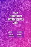 Guía de Terapéutica antimicrobiana: 8 (Terapéutica antimicrobianaa)