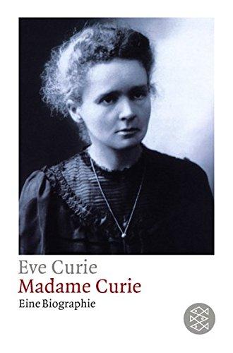 Madame Curie: Eine Biographie