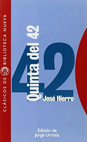 Quinta del 42 (Clásicos de Biblioteca Nueva)