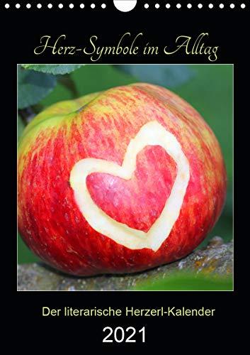 Herz-Symbole im Alltag 2021 (Wandkalender 2021 DIN A4 hoch)