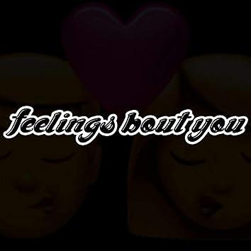 Feelings bout you