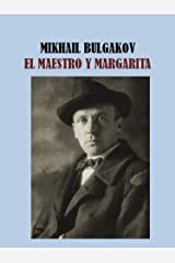 EL MAESTRO Y MARGARITA - MIKHAIL BULGAKOV (Spanish Edition) eBook Kindle