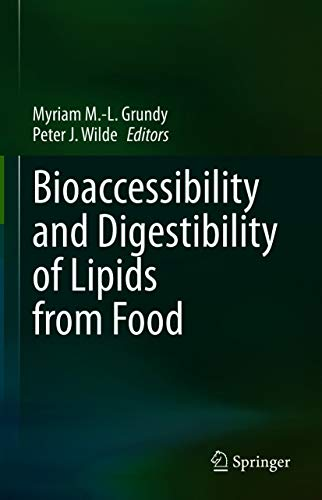 Bioaccessibility and Digestibility of Lipids from Food (English Edition)