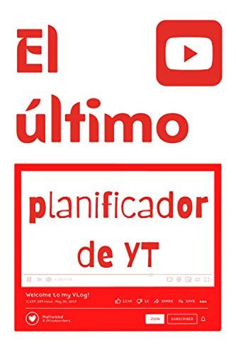 El último planificador de YT: Libro accesorio planificador videos