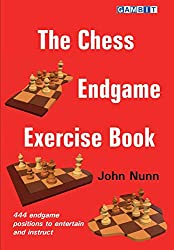 Anzeige Amazon: The Chess Endgame Exercise Book - John Nunn - Gambit Verlag - 444 endgame positions to entertain and instruct