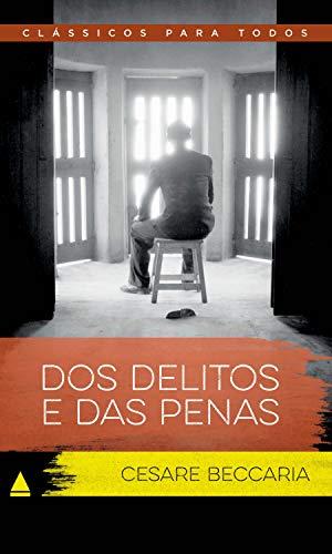 Dos Delitos e Das Penas (Coleção Clássicos para Todos)