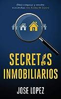 Secretos Inmobiliarios: Como comprar y vender viviendas con fines de lucro