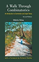 A Walk Through Combinatorics: An Introduction to Enumeration and Graph Theory (Second Edition)