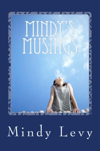 Book: Mindy's Musings by Mindy Levy