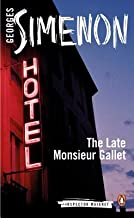 The Late Monsieur Gallet[LATE MONSIEUR GALLET][Paperback]