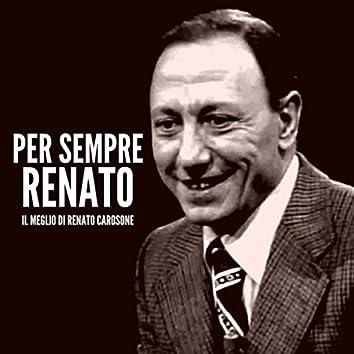 Per sempre Renato