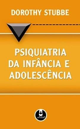 Psiquiatria Da Infancia E Adolescencia