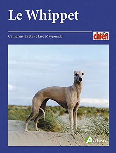 Le whippet (Atout chien)