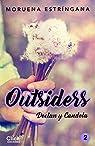Outsiders 2. Declan y Candela par Estríngana