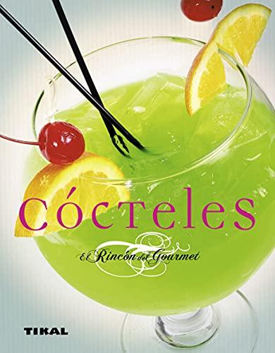 Cocteles (El Rincon Del Gourmet) (El Rincón Del Gourmet)
