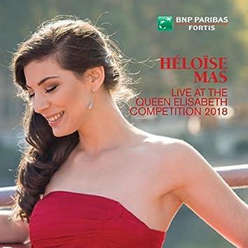 Héloïse Mas Live at the Queen Elisabeth Competition 2018