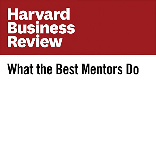What the Best Mentors Do audiobook cover art