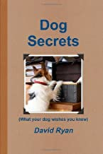 Dog Secrets by David Ryan (10-Feb-2010) Paperback
