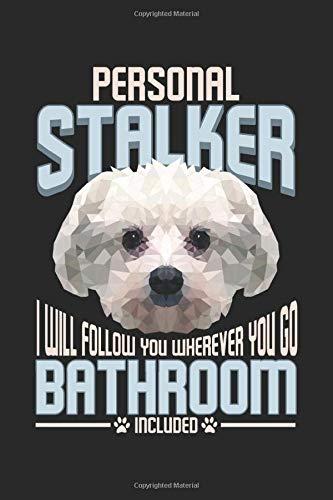 Personal Stalker: Lustige Hundegrafik Sturköpfiger Malteser Notizbuch DIN A5 120 Seiten für Notizen, Zeichnungen, Formeln | Organizer Schreibheft Planer Tagebuch