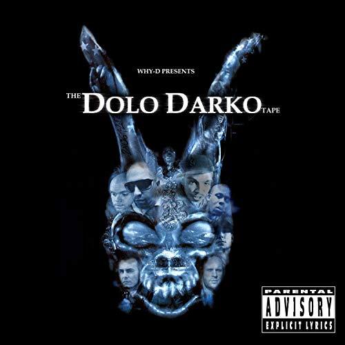 The Dolo Darko Tape: A Collection of Released & Unreleased Tracks [Explicit]