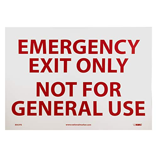 NMC M45PB EMERGENCY EXIT ONLY NOT FOR GENERAL USE Sign – 14 in. x 10in. Adhesive Backed Vinyl Exit Sign with Red Text on White Base