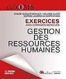Exercices avec corrigés détaillés - Gestion des ressources humaines: 54 exercices avec des corrigés détaillés (2020-2021)