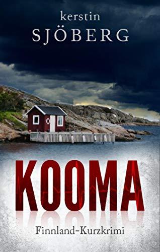 Kooma: Ein Finnland-Kurzkrimi (Mord in Helsinki 1) (German Edition)