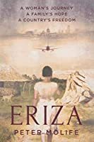 Eriza: A woman's journey, a country's hope, a family's freedom
