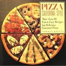 Pizza California Style
